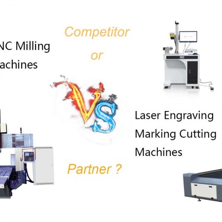 CNC Milling Machines VS Laser Engraving Marking Cutting Machines